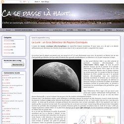 La Lune : un Gros Détecteur de Rayons Cosmiques