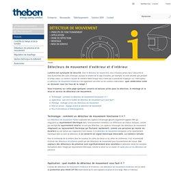Détecteur de mouvement de Theben : les détecteurs de mouvement pour l'extérieur et pour l'intérieur sont disponibles ici !