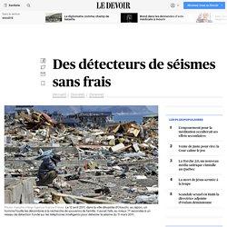 Des détecteurs de séismes sans frais