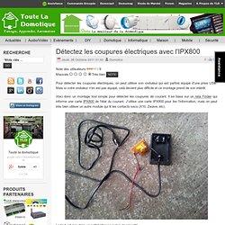 Détectez les coupures électriques avec l'IPX800