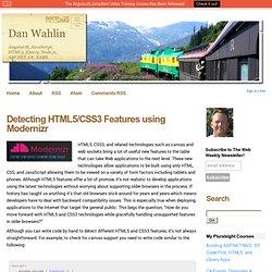 Detecting HTML5/CSS3 Features using Modernizr - Dan Wahlin's WebLog