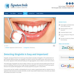Detecting Gingivitis is Easy and Important! - Signature Smile Dental