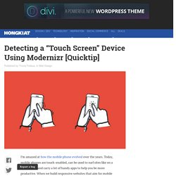 "Detecting a ""Touch Screen"" Device Using Modernizr"
