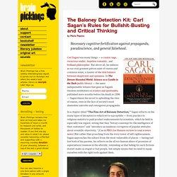 The Baloney Detection Kit: Carl Sagan's Rules for Bullshit-Busting and Crit
