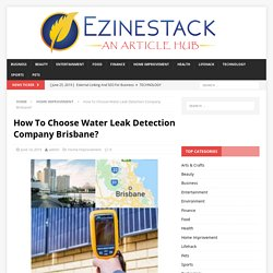 How To Choose Water Leak Detection Company Brisbane?