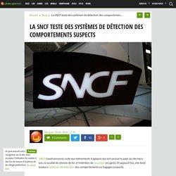 La SNCF teste des systèmes de détection des comportements suspects