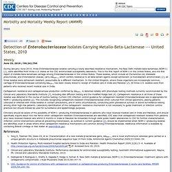 CDC MMWR 25/06/10 Detection of Enterobacteriaceae Isolates Carrying Metallo-Beta-Lactamase