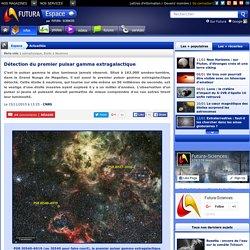 Détection du premier pulsar gamma extragalactique