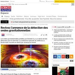 EN DIRECT. C'est confirmé : les ondes gravitationnelles ont été détectées pour la 1ère fois