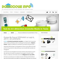 Test du kit détection Incendie Made in Texio