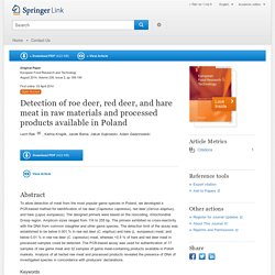 European Food Research and Technology April 2014, Detection of roe deer, red deer, and hare meat in raw materials and processed products available in Poland