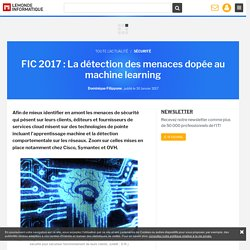 FIC 2017 : La détection des menaces dopée au machine learning