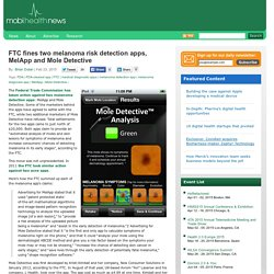 FTC fines two melanoma risk detection apps, MelApp and Mole Detective