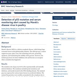 BMC Veterinary Research 24/08/20 Detection of p53 mutation and serum monitoring alert caused by Marek's disease virus in poultry