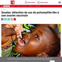 Soudan: détection de cas de poliomyélite liés à une souche vaccinale