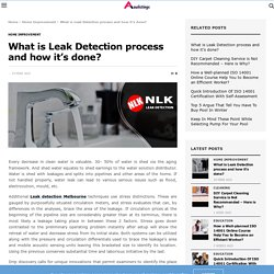 What is Leak Detection process and how it's done? - AU Listings