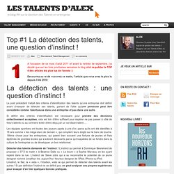 Top #1 La détection des talents, une question d'instinct
