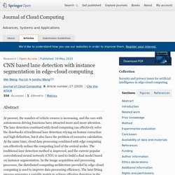 CNN based lane detection with instance segmentation in edge-cloud computing