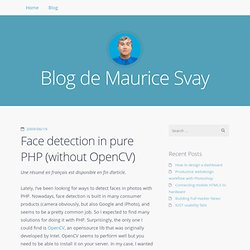 Face detection in pure PHP (without OpenCV) - Maurice Bloggue