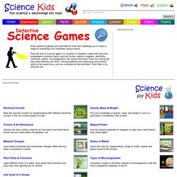 Detective Games & Activities for Kids - Solve CSI Mysteries Using Science