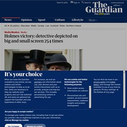 Holmes victory: detective depicted on big and small screen 254 times | Media Monkey | Media