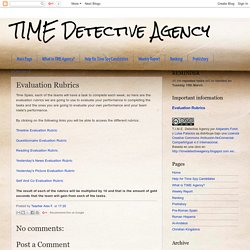 TIME Detective Agency: Evaluation Rubrics