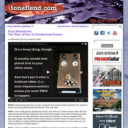 Fuzz Detective:The Case of the 12 Germanium Fuzzes - tonefiend.com
