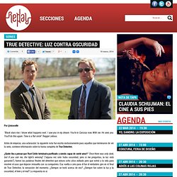 True Detective: luz contra oscuridad - Replay Revista