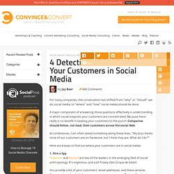 4 Detective Tricks to Find Your Customers in Social Media | Social Media Marketing