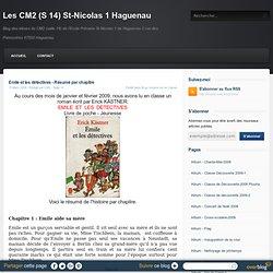 Emile et les détectives - Résumé par chapitre - Les CM2 (S 14) St-Nicolas 1 Haguenau
