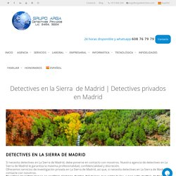 Detectives en la Sierra de Madrid