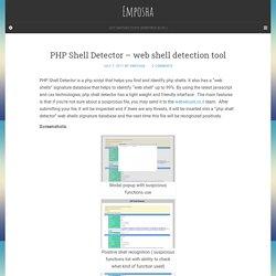 PHP Shell Detector – web shell detection tool – Emposha