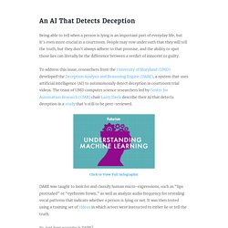 """A New AI That Detects """"Deception"""" May Bring an End to Lying as We Know It"""