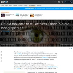 Detekt tool aims to tell activists if their PCs are being spied on