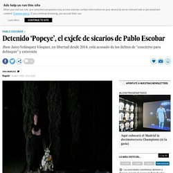 Detenido 'Popeye', el exjefe de sicarios de Pablo Escobar
