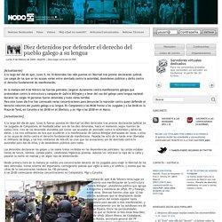 Diez detenidos por defender el derecho del pueblo galego a su lengua - Nodo50. Contrainformación en la Red