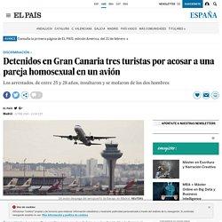 Detenidos en Gran Canaria tres turistas por acosar a una pareja homosexual en un avión