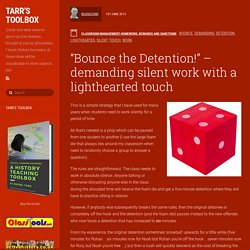 """Bounce the Detention!"" – demanding silent work with a lighthearted touch"