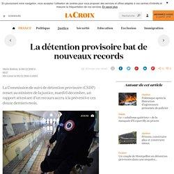 La détention provisoire bat de nouveaux records - La Croix