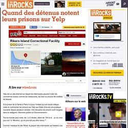 Quand des détenus notent leurs prisons sur Yelp