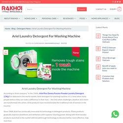 Detergent for washing machine: ariel detergent powder manufacturers