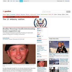 Bradley Manning's health deteriorating in jail, supporters say | World news