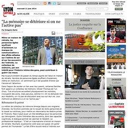 """""""La mémoire se détériore si on ne l'active pas"""" / Santé / Actualités / Actualité / Lyon / Journal / Fiducial médias - le journal de l'actualité de Lyon et du Grand Lyon."""