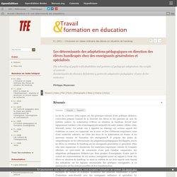 Les déterminants des adaptations pédagogiques en direction des élèves handicapéschez des enseignants généralistes et spécialisés