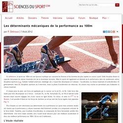 Les déterminants mécaniques de la performance au 100m