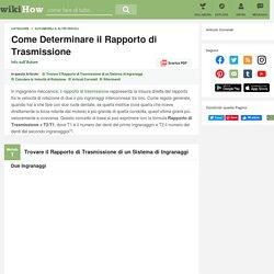 Come Determinare il Rapporto di Trasmissione
