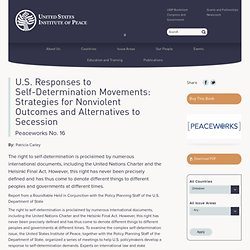 U.S. Responses to Self-Determination Movements: Strategies for Nonviolent Outcomes and Alternatives to Secession
