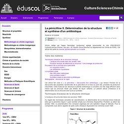 La pénicilline II. Détermination de la structure et synthèse d'un antibiotique