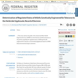 FEDERAL REGISTER 02/02/11 NOTICE - Determination of Regulated Status of Alfalfa Genetically Engineered for Tolerance to the Herb