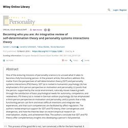 Becoming who you are: An integrative review of self‐determination theory and personality systems interactions theory - Koole - 2019 - Journal of Personality